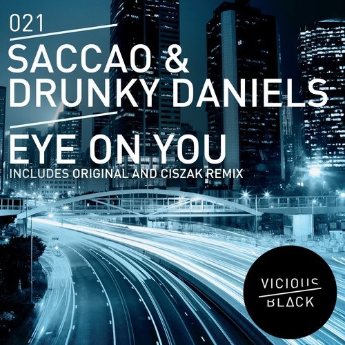 Saccao, Drunky Daniels – Eye On You [VBLK021]